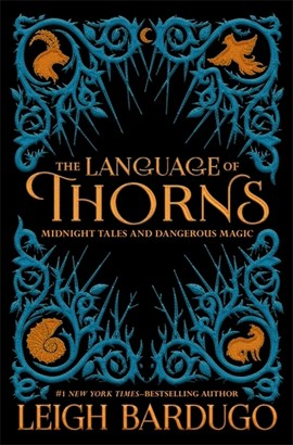 Language Of Thorns TPB by The Language of Thorns Leigh Bardugo