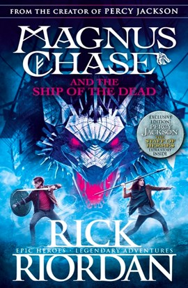 Magnus Chase And The Ship Of The Dead (Book 3) TPB by Rick Riordan