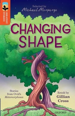 Changing shape by Gillian Cross
