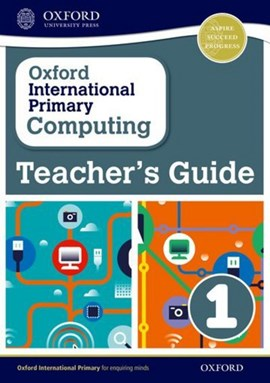 Oxford international primary computing. Teacher's guide by Alison Page