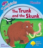 Oxford Reading Tree Songbirds Phonics: Level 3: The Trunk and the Skunk