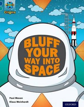 How to bluff your way into space by Paul Mason