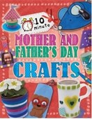 10 minute Mother's and Father's Day crafts