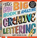 Great Big Book of Amazing Creative Lettering