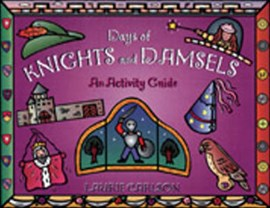 Days of knights and damsels by Laurie Carlson