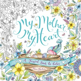 My Mother, My Heart by Eleri Fowler