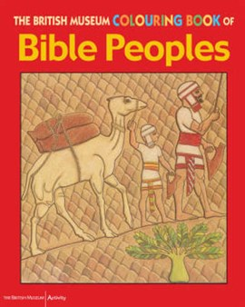 The British Museum Colouring Book of Bible Peoples by Patricia Hansom