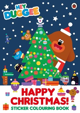 Hey Duggee: Happy Christmas! Sticker Colouring Book by Hey Duggee