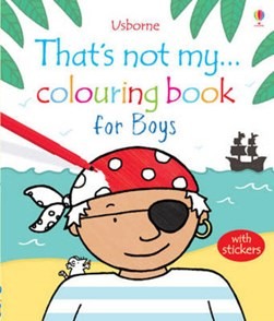 That's Not My... Colouring Book for Boys by Fiona Watt