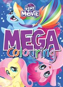 My Little Pony The Movie Mega Colouring