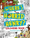 Where's Horrid Henry Colouring Book