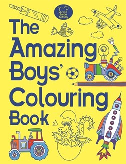 The Amazing Boys' Colouring Book by Jessie Eckel