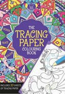 The Tracing Paper Colouring Book
