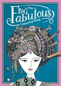 The Big Fabulous Colouring Book