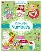 Cool & Calm Colouring for Kids: Colour by Numbers