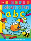 My First Colouring Fun: ABC