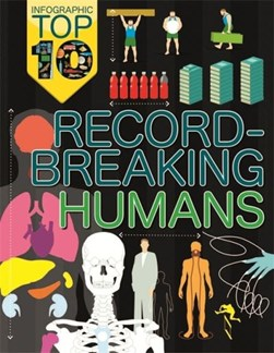 Record-breaking humans by Jon Richards