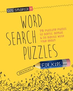 Get Smarter: Word Search Puzzles for Kids by Joe Rhatigan