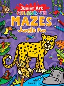 Junior Art Colour in Mazes: Jungle Fun