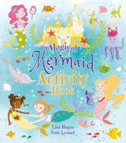 Magical Mermaid Activity Book by Sam Loman