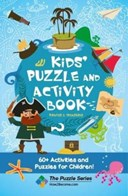 Kids' Puzzle and Activity Book: Pirates & Treasure!