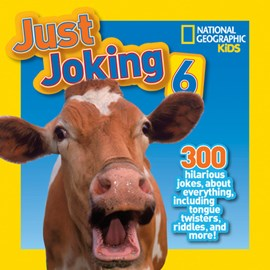 Just joking 6 by National Geographic Kids