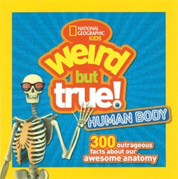 Human body by National Geographic Kids