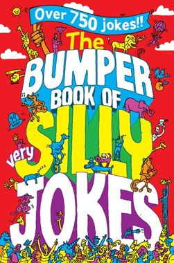 Bumper Book Of Very Silly Jokes  P/B by Jane Eccles