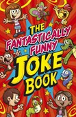 The fantastically funny knock knock joke book