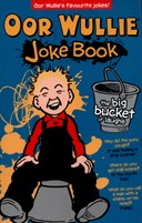 Oor Wullie - the big bucket of laughs joke book
