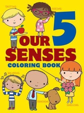 Our 5 Senses Coloring Book by Jillian Phillips