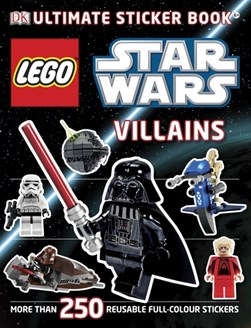 LEGO¬ Star Wars Villains Ultimate Sticker Book by Shari Last