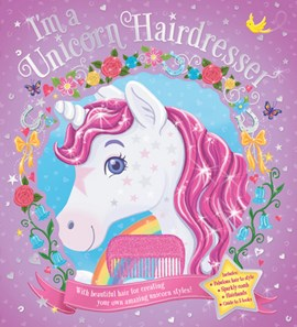 Im a Unicorn Hairdresser P/B by Scholastic