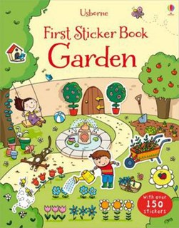 First Sticker Book Garden by Lucy Bowman