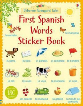 Farmyard Tales First Spanish Words Sticker Book by Heather Amery