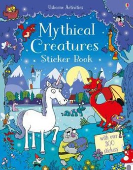 Mythical Creatures Sticker Book P/B by Kirsteen Robson