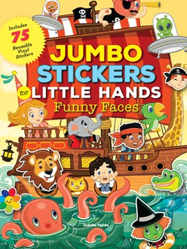Jumbo Stickers for Little Hands: Funny Faces by Jomike Tejido