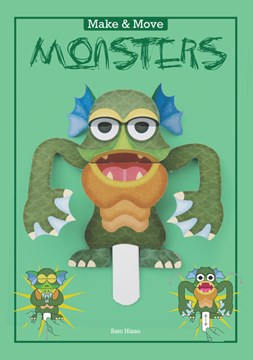 Make and Move: Monsters by Sato Hisao