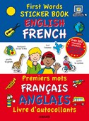 First Words Sticker Books: English/French