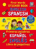 First Words Sticker Books: English/Spanish