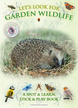 Let's look for garden wildlife by Andrea Pinnington