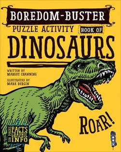 Boredom Buster Puzzle Activity Book of Dinosaurs by David Antram