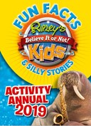 Ripley's Fun Facts & Silly Stories Activity Annual 2019