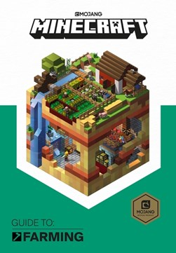 Minecraft Guide To Farming H/B by Ryan Marsh