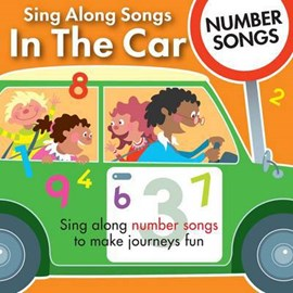 Sing Along Songs in the Car - Number Songs by