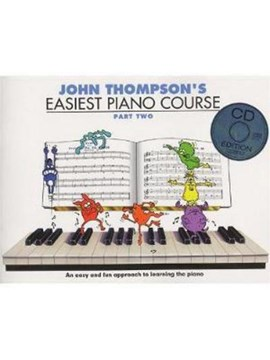John Thompson's Easiest Piano Course by John