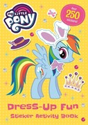 My Little Pony: Dress-Up Fun Sticker Activity Book
