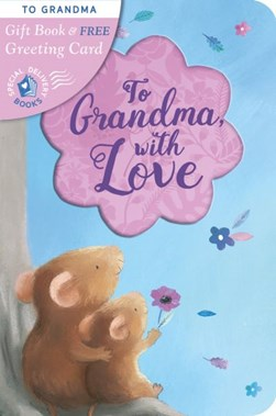 To Grandma With Love P/B by Rosie Reeve
