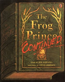 The Frog Prince, continued by Jon Scieszka