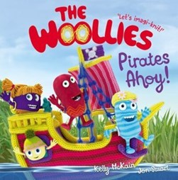 Woollies Pirates Ahoy P/B by Kelly McKain